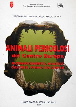 Animali Pericolosi del Centro Europa